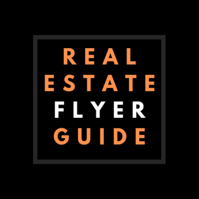 Real estate flyer guide